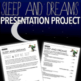 Psychology: Consciousness - Sleep and Dreams Project