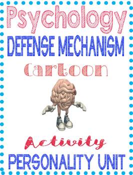 Psychology Defense Mechanism Cartoon Rubric with Examples for Personality unit