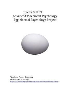 Psychology: Egg-Normal Psychology Project