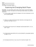 Psychology - Exploring the Emerging Adulthood Phase