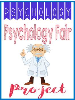 Psychology Fair Project Rubric, Research Worksheets, Exhibit Examples