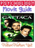 Psychology Gattaca Movie Guide for nature/nurture or development unit