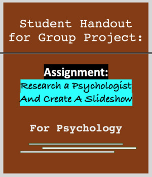 Psychology Group Project, Research Psychologist and Present Slides