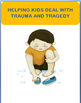 """ Dealing with Trauma and Tragedy"" lesson, 3 activities"