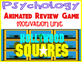 Psychology Hollywood Square ANIMATED Review Game-Motivation and Work unit