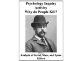 Abnormal Psychology Social Psychology Inquiry Activity: Why do people kill?