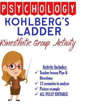 Psychology Kohlberg's Ladder Kinesthetic Group Activity for Development with KEY
