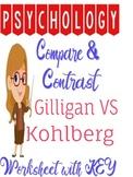 Psychology Kohlberg vs Gilligan Compare Contrast Worksheet