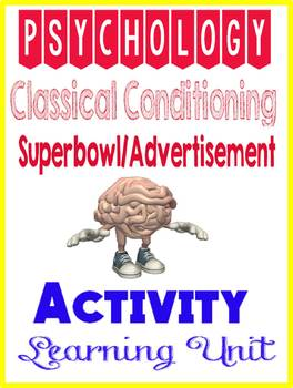 Psychology Learning Classical Conditioning SuperBowl/Advertisement Worksheet