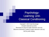 Psychology- Learning Unit- Intro to Learning and Classical Conditioning