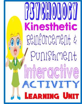 Psychology Learning Unit kinesthetic board  activity  reinforcement  punishment