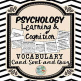 Psychology Learning and Cognition Vocabulary Card Sort and Quiz