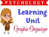 Psychology Learning unit graphic organizer or note guide