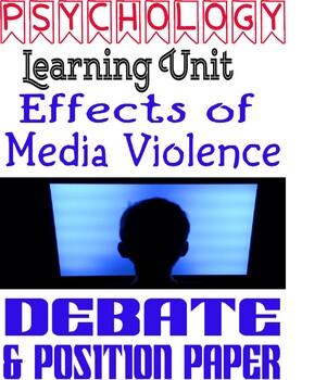 Psychology Media Violence Debate & Position Paper Rubric Learning Unit