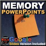 Psychology Memory PowerPoints / Google Slides / Video Links / Speaker Notes