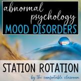 Psychology: Mood Disorders Station Rotation