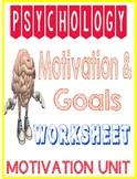 Psychology Motivation & Goal Worksheet for Motivation Unit