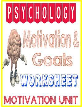 Psychology Motivation & Goal Worksheet for Motivation Unit