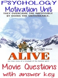 Psychology Motivation Unit Movie Questions for ALIVE with