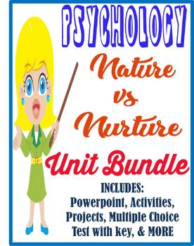 Psychology Nature VS Nurture Unit Bundle