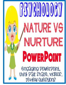 Psychology Nature vs. Nurture Powerpoint with Engaging slides and activities