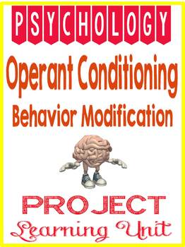 Psychology Operant Conditioning Behavior Modification Project