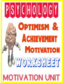 Psychology Optimism & Achievement Motivation Worksheet for Motivation Unit