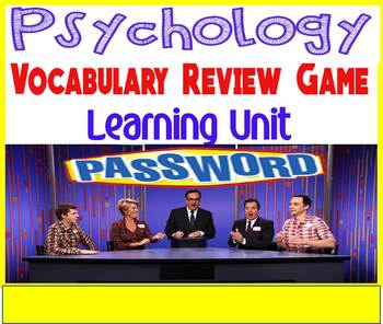 Psychology Password Vocabulary Review Game for the Learning Unit