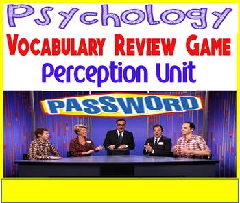 Psychology Password Vocabulary Review Game for the Perception Unit