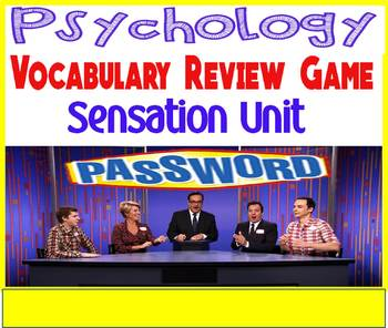 Psychology Password Vocabulary Review Game for the Sensation Unit