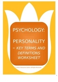 Distance Learning: Psychology: Personality - Key Terms & Definitions Worksheet