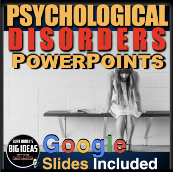 Psychology: Psychological Disorders PowerPoints with Video