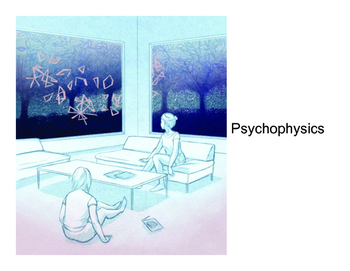 Psychology: Psychophysics (Presentation)