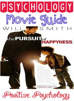 Psychology Pursuit of Happyness Movie Guide Questions for Positive Psychology
