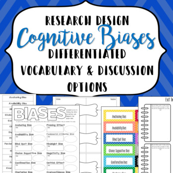 Psychology Research Design: Biases Differentiated Vocabulary & Discussion