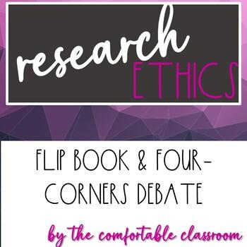 Psychology Research Design: Ethics Flip Book & Four Corners Debate