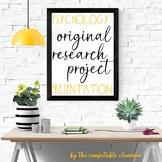 Psychology Research Design: UNIT Project