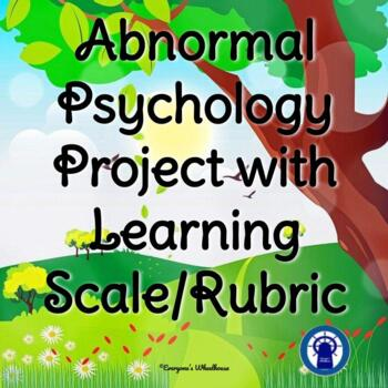 Psychology Research Project: Abnormal Psychology