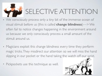 Psychology (Selective Attention, Multi Tasking, and Change Blindness)