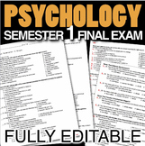 Psychology Semester 1 Final Exam(Over 200 Editable Questions)