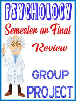 Psychology Semester Final Review Group Project Rubric w/Feedback Form