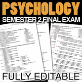 Psychology Semester 2 Final Exam (Over 180 Editable Questions)