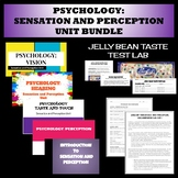 Psychology: Sensation and Perception Unit