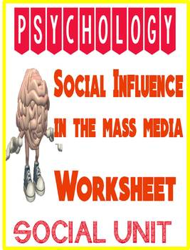 Psychology Social Influence in Mass Media Worksheet for Social Psychology
