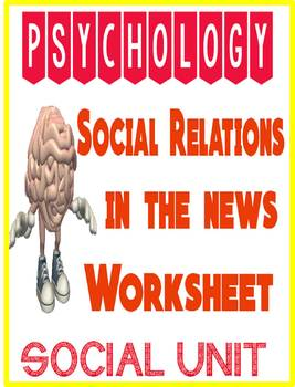 Psychology Social Relations in the News activity for Social Psychology Unit