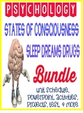 Psychology States of Consciousness Unit Bundle Sleep, Drugs, Hypnosis