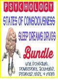 Psychology States of Consciousness Unit Bundle Sleep, Drug