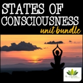Psychology: States of Consciousness UNIT BUNDLE