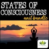 Psychology: States of Consciousness *UNIT BUNDLE*