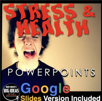Psychology: Stress and Health PPTs w/Presenter Notes & Vid